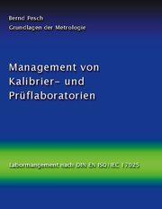 Management von Kalibrier- und Prüflaboratorien