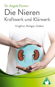 Die Nieren - Kraftwerk und Klärwerk