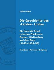 Die Geschichte des 'Landes' Lindau