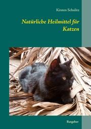 Natürliche Heilmittel für Katzen