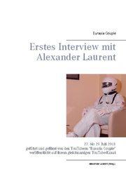 Erstes Interview mit Alexander Laurent