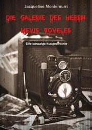 Die Galerie des Herrn Mevis Tofeles