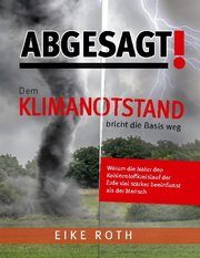 Abgesagt! Dem Klimanotstand bricht die Basis weg