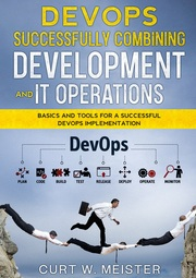 DevOps - Successfully Combining Development and IT Operations