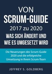 Von Scrum-Guide 2017 zu 2020 - was sich ändert und wie es umgesetzt wird