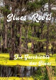 Blues - Roots
