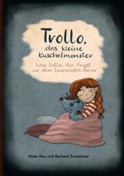 Trollo, das kleine Kuschelmonster