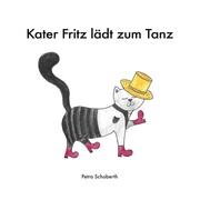 Kater Fritz lädt zum Tanz