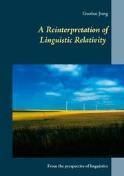 A Reinterpretation of Linguistic Relativity