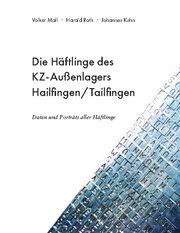 Die Häftlinge des KZ-Außenlagers Hailfingen/Tailfingen