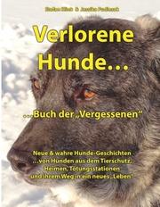 Verlorene Hunde...Buch der Vergessenen