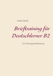 Brieftraining für Deutschlerner B2