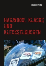 Hailwood, Klacks und Kleckselkuchen