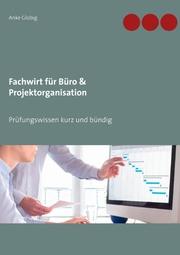 Fachwirt für Büro & Projektorganisation