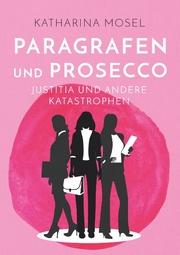 Paragrafen und Prosecco