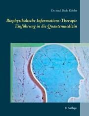 Biophysikalische Informations-Therapie