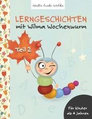 Lerngeschichten mit Wilma Wochenwurm