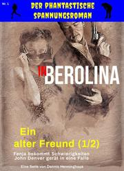 In Berolina - Der phantastische Spannungsroman