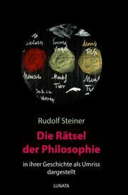 Die Rätsel der Philosophie in ihrer Geschichte als Umriss dargestellt