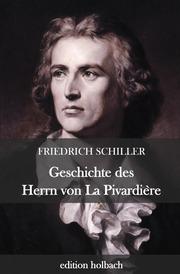Geschichte des Herrn von La Pivardière
