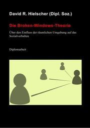 Die Broken-Windows-Theorie