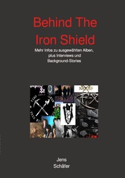 Behind The Iron Shield
