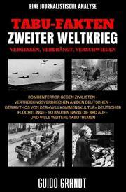 Tabu-Fakten Zweiter Weltkrieg