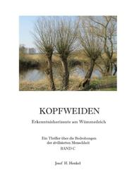 KOPFWEIDEN - Erkenntnishorizonte am Wümmedeich - BAND C