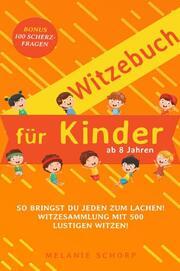 Witzebuch für Kinder ab 8