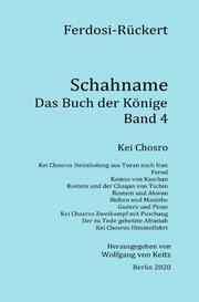 Schahname - Das Buch der Könige, Band 4