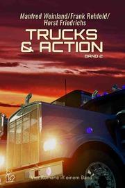 TRUCKS & ACTION, BAND 2