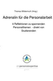 Adrenalin für die Personalarbeit