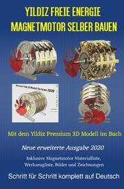 Yildiz Freie Energie Magnetmotor selber bauen