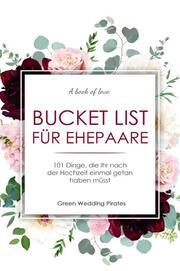 Bucket List für Ehepaare