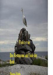 Das Restaurant am Ende der Erde