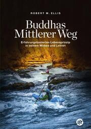 Buddhas Mittlerer Weg