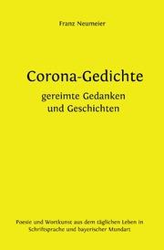 Corona-Gedichte - gereimte Gedanken und Geschichten