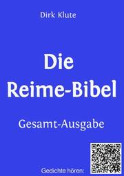 Die Reime-Bibel, Gesamt-Ausgabe