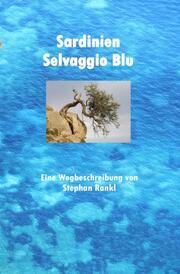 Sardinien - Selvaggio Blu