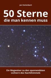 50 Sterne, die man kennen muss