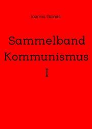 Sammelband Kommunismus I