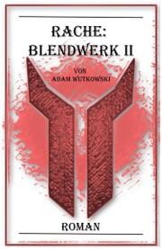 Rache: Blendwerk II