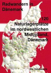 120 Naturlagerplätze im nordwestlichen Midtjylland, Dänemark