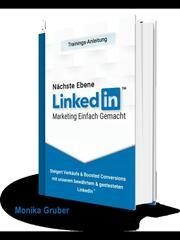 Nächste Ebene LinkedIn - Marketing einfach gemacht