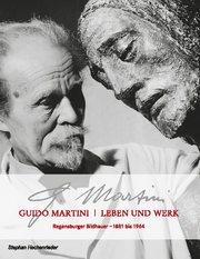 Guido Martini Leben und Werk