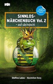 Sinnlos-Märchenbuch Vol. 2