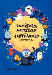 Von Vampiren, Monstern und Albträumen