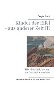 Kinder der Eifel - aus anderer Zeit III