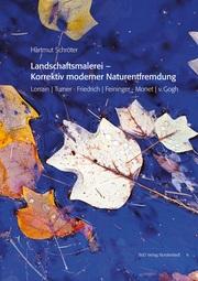 Landschaftsmalerei - Korrektiv moderner Naturentfremdung