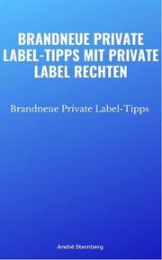 Brandneue Private Label-Tipps mit Private Label Rechten